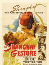 Жестокий Шанхай / The Shanghai Gesture