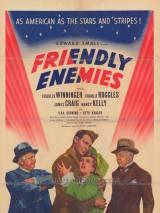 Дружественные враги / Friendly Enemies