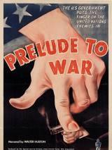 Прелюдия к войне / Prelude to War