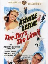 Небо - это граница / The Sky`s the Limit