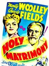 Священные узы брака / Holy Matrimony