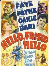 Привет, Фриско, Привет / Hello Frisco, Hello