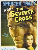Седьмой крест / The Seventh Cross