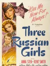Три русские девушки / Three Russian Girls