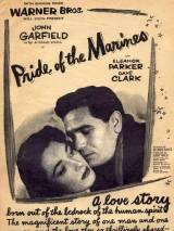 Гордость морской пехоты / Pride of the Marines