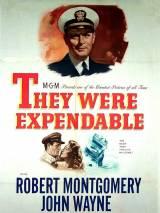 Они были незаменимыми / They Were Expendable
