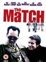 Матч / The Match