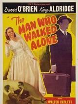 Человек, который ходил один / The Man Who Walked Alone