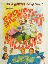 Миллионы Брюстера / Brewster`s Millions