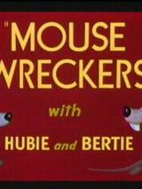 Мыши разрушители / Mouse Wreckers