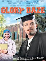 Блеск славы / Glory Daze