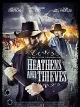Варвары и воры / Heathens and Thieves