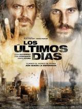 Эпидемия / Los ultimos dias