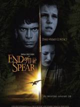 Последнее копье / End of the Spear