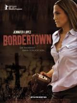 Город на границе / Bordertown