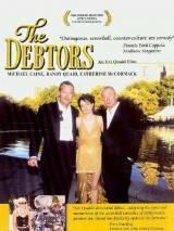 Должники / The Debtors
