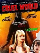 Жестокий мир / Cruel World
