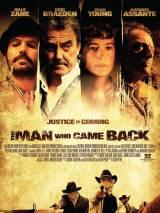 Расплата кровью / The Man Who Came Back