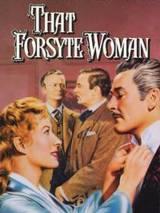 Сага о Форсайтах / That Forsyte Woman