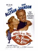 Слишком молода, чтобы целоваться / Too Young to Kiss