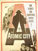 Атомный город / The Atomic City