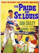 Гордость Сент-Луиса / The Pride of St. Louis