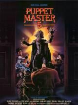 Повелитель кукол 5: Последняя глава / Puppet Master 5: The Final Chapter