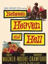 Между раем и адом / Between Heaven and Hell