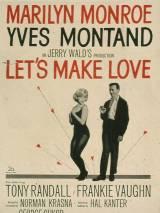 Займемся любовью / Let`s Make Love