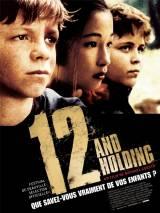Двенадцатилетние / Twelve and Holding