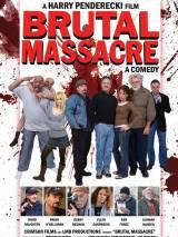 Зверская резня / Brutal Massacre: A Comedy