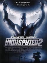 Неоспоримый 2 / Undisputed II: Last Man Standing