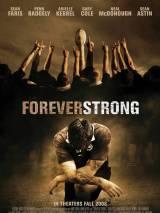 Неугасающий / Forever Strong