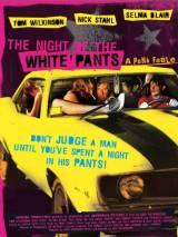 Ночь в белых брюках / The Night of the White Pants