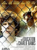 Образование Чарли Бэнкса / The Education of Charlie Banks