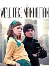 Мы покорим Манхэттен / We`ll Take Manhattan