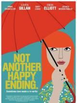 Не просто счастливый конец / Not Another Happy Ending