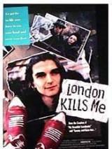 Лондон убивает меня / London Kills Me