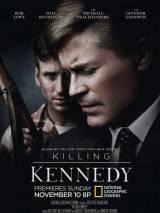Убийство Кеннеди / Killing Kennedy