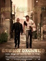 Обмен по-гангстерски / Gangster Exchange