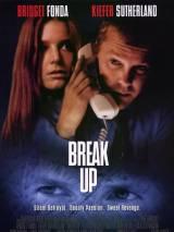 Разрыв / Break Up