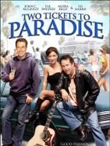 Два билета в рай / Two Tickets to Paradise