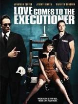 Любовь приходит к палачу / Love Comes to the Executioner