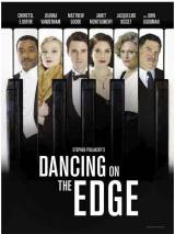 Танцы на грани / Dancing on the Edge