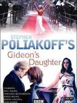 Дочь Гидеона / Gideon`s Daughter