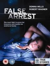 Ошибочный арест / False Arrest