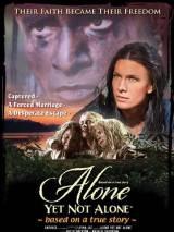 Один еще не одинок / Alone Yet Not Alone