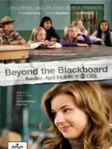 За школьной доской / Beyond the Blackboard