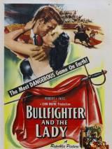 Тореадор и Леди / Bullfighter and the Lady