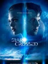 Несчастный / Star-Crossed